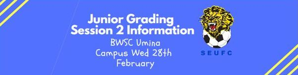 Session 2 – Junior Grading Info